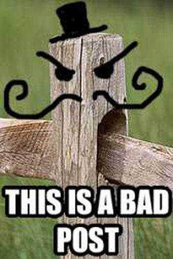 Bad Post